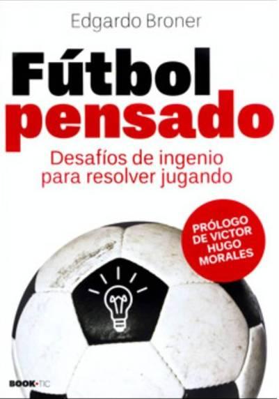 Futbol pensado Edgardo Broner