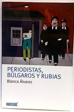 periodistasbulgarosrubias