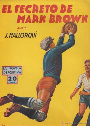 J Mallorquí - Secreto Mark Brown