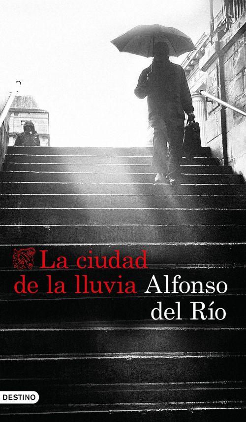portada_la-ciudad-de-la-lluvia_alfonso-del-rio_201712270946