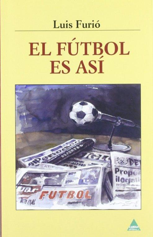 Luis Furio el fubol es así - còpia.jpg