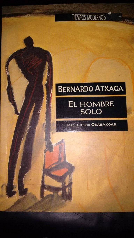 libroel-hombre-solo-bernardo-atxagacaballito-D_NQ_NP_748901-MLA20443122255_102015-F