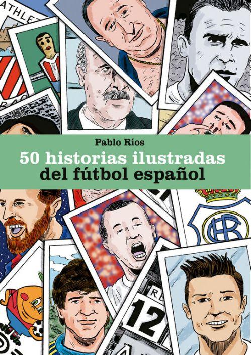 50 Historias ilustradas fútbol español - copia